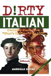 Dirty Italian by Gabrielle Euvino