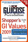 The New Glucose Revolution Shopper's Guide to GI Values 2009