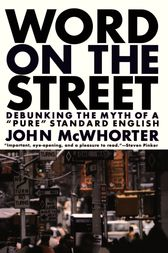 Word On The Street by John Mcwhorter
