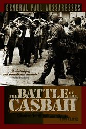 The Battle of the Casbah by General Paul Aussaresses