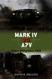 Mark IV vs A7V by David Higgins
