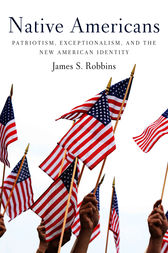 Native Americans by James S Robbins