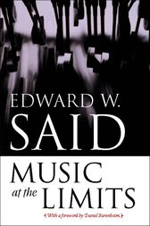 Music at the Limits by Edward W. Said