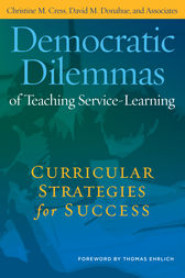 Democratic Dilemmas of Teaching Service-Learning by Thomas Erlich