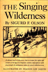 Singing Wilderness by Sigurd F Olson