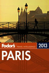 Fodor's Paris 2013 by Fodor's