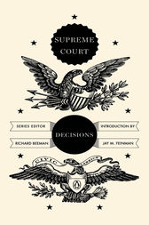 Supreme Court Decisions by Richard Beeman