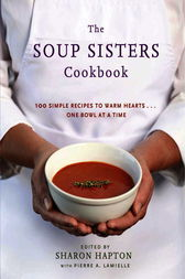 The Soup Sisters Cookbook by Sharon Hapton