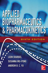 Applied Biopharmaceutics & Pharmacokinetics, Sixth Edition by Leon Shargel