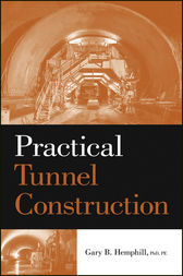 Practical Tunnel Construction by Gary B. Hemphill