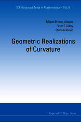 Geometric Realizations of Curvature by Peter B. Gilkey