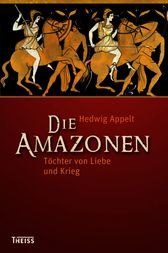 Die Amazonen by Hedwig Appelt