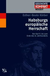 Habsburgs europische Herrschaft