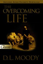 The Overcoming Life by D.L. Moody