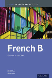 IB French B: Skills and Practice by Ann Abrioux