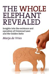 The Whole Elephant Revealed by Marja de Vries