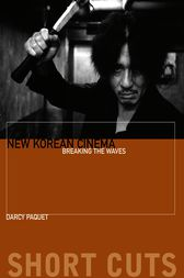 New Korean Cinema by Darcy Paquet
