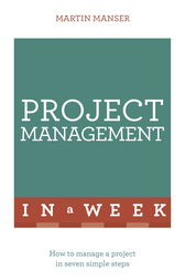 Successful Project Management: In a Week