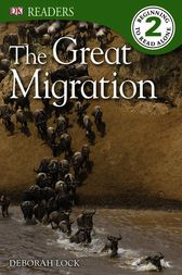 DK Readers L2: The Great Migration by Deborah Lock