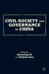 Civil Society and Governance in China by Jianxing Yu