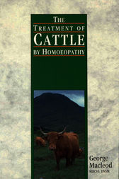 The Treatment Of Cattle By Homoeopathy by George Macleod