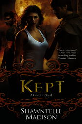Kept by Shawntelle Madison