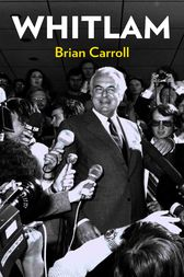 Whitlam by Brian Carroll