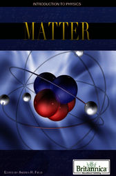 Matter by Britannica Educational Publishing;  Andrea R. Field