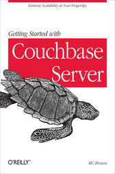 Getting Started with Couchbase Server by MC Brown