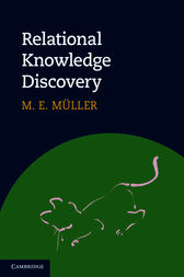 Relational Knowledge Discovery by M. E. Müller
