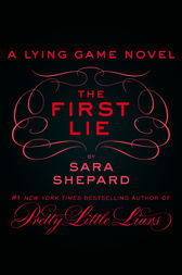 The First Lie by Sara Shepard
