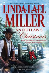 An Outlaw's Christmas by Linda Lael Miller