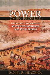 Power over Peoples by Daniel R. Headrick