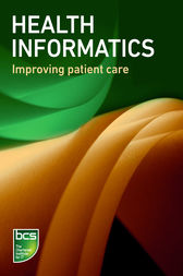 Health informatics by BCS The Chartered Institute for IT