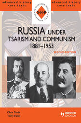 Russia under Tsarism and Communism 1881-195 by Terry Fiehn