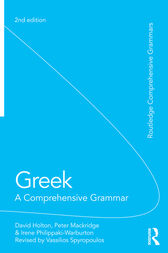 Greek: A Comprehensive Grammar of the Modern Language by David Holton