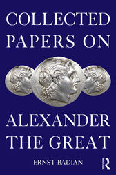 Collected Papers on Alexander the Great by Ernst Badian
