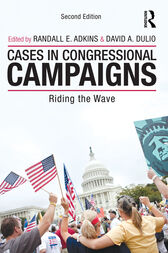 Cases in Congressional Campaigns by Randall E. Adkins