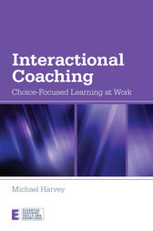 Interactional Coaching by Michael Harvey