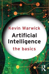 Artificial Intelligence: The Basics by Kevin Warwick