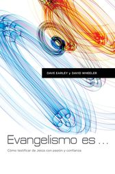 Evangelismo Es by Dave Earley