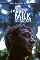 The Harvey Milk Interviews by Harvey Milk