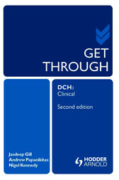Get Through DCH Clinical 2E by Andrew Papanikitas
