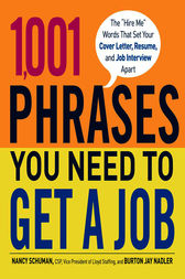 1,001 Phrases You Need to Get a Job by Nancy Schuman