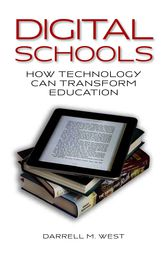 Digital Schools by Darrell M. West