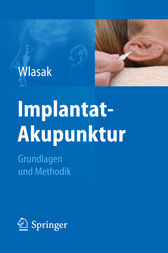 Implantat-Akupunktur by Rolf Wlasak
