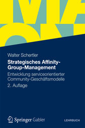 Strategisches Affinity-Group-Management by Walter Schertler
