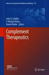 Complement Therapeutics by John D. Lambris