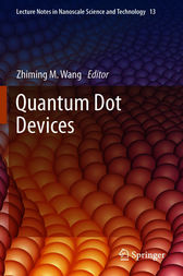 Quantum Dot Devices by Zhiming M. Wang