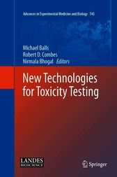 New Technologies for Toxicity Testing by Michael Balls